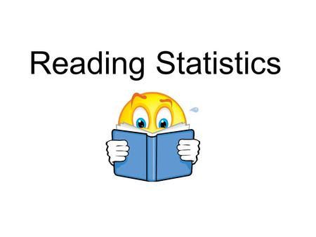 Reading Statistics. DATA 98% of households in the United States have at least one television set and 34% have two. A.C. Nielsen Co. the average American.