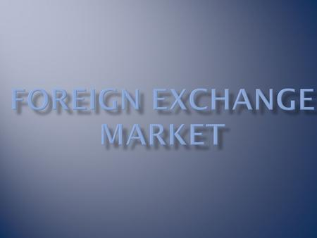 The foreign exchange market ( currency, forex, or FX ) trades currencies. It lets banks and other institutions easily buy and sell currencies.