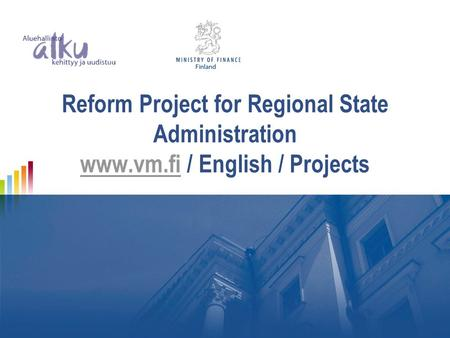 Reform Project for Regional State Administration  / English / Projects