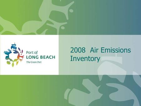 2008 Air Emissions Inventory. Topics CAAP Initiatives Cargo throughput changes Comparison of emissions in 2008 vs. 2005 Conclusion.
