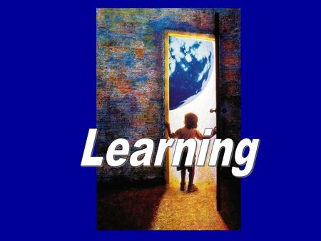 Definition Learning is a relatively permanent change in an organism's behavior due to experience. Learning is more flexible in comparison to the genetically-programmed.