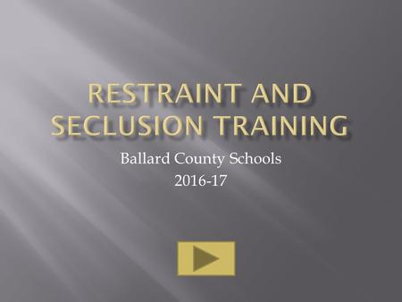 Ballard County Schools 2016-17.  PBIS is not a curriculum — it is a framework to help schools identify needs, develop strategies, and evaluate practices.