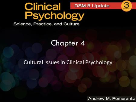 Chapter 4 Cultural Issues in Clinical Psychology.