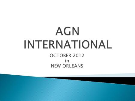 OCTOBER 2012 in NEW ORLEANS. GEP ASSOCIATES  Population : 28.86 million as at December 2011  English speaking with 2 official languages  Safe and.