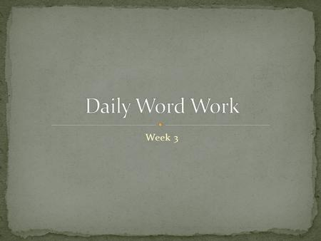 "Week 3. Day 1 – Meet the Word Part ""Divide and Conquer"" Day 1."