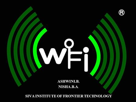 SIVA INSTITUTE OF FRONTIER TECHNOLOGY ASHWINI.B. NISHA.B.A.