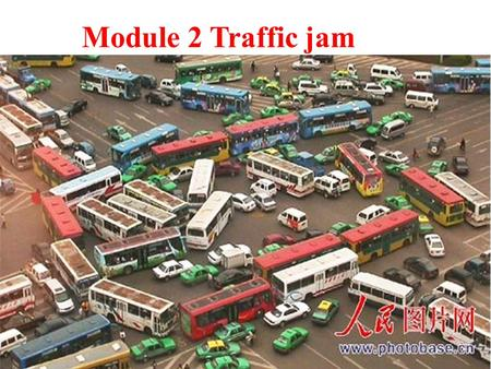 Module 2 Traffic jam. How many means of transport do you know?