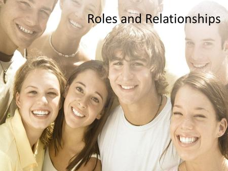 Roles and Relationships. Summarize Using I-messages, self-talk and appropriate body language will help you express emotions appropriately and build healthy.