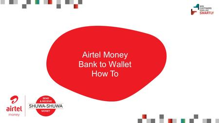 "1 Airtel Money Bank to Wallet How To. STEP 1 Login to Barclays Internet Banking and Select ""Payee Management"" and click ""Add Payee"""