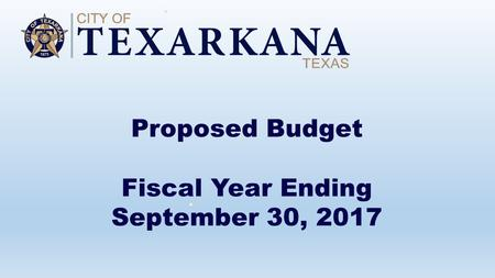 Proposed Budget Fiscal Year Ending September 30, 2017.