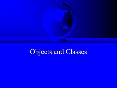 Objects and Classes. F OO Programming Concepts F Creating Objects and Object Reference Variables –Differences between primitive data type and object type.
