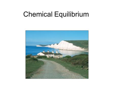 Chemical Equilibrium. The Equilibrium Condition So far, we have assumed that reactions proceed to completion. Many actually fall short of completion and.