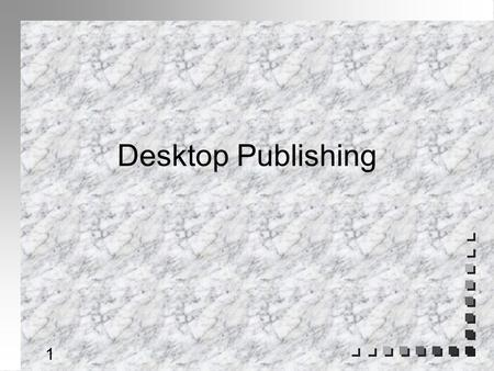 1 Desktop Publishing 2 White Space as a design tool n surrounding pages n between columns n within and around headlines n between lines and paragraphs.