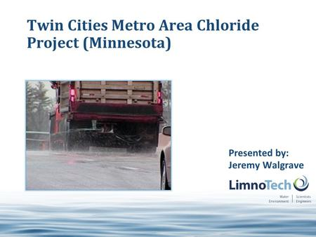 1 © 2011 Electric Power Research Institute, Inc. All rights reserved. Twin Cities Metro Area Chloride Project (Minnesota) Presented by: Jeremy Walgrave.