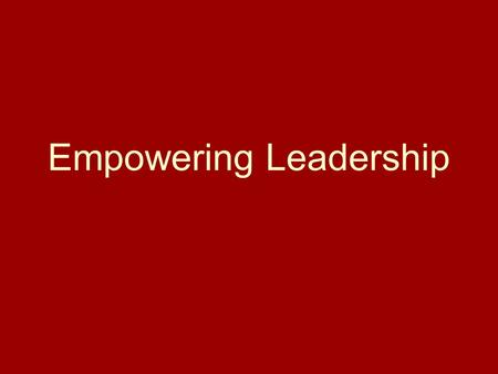 Empowering Leadership. Intro/Bio This class is UNCLASSIFIED in its entirety—you can take these principles with you anywhere.