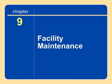 Author name here for Edited books chapter 9 Facility Maintenance 9 chapter.