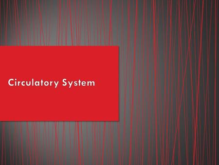 The human circulatory system consists of the heart, a series of blood vessels, and the blood that flows through them. The circulatory system helps transport.