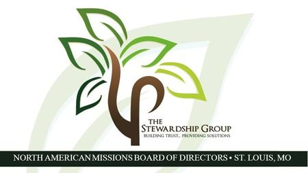 NORTH AMERICAN MISSIONS BOARD OF DIRECTORS ST. LOUIS, MO.