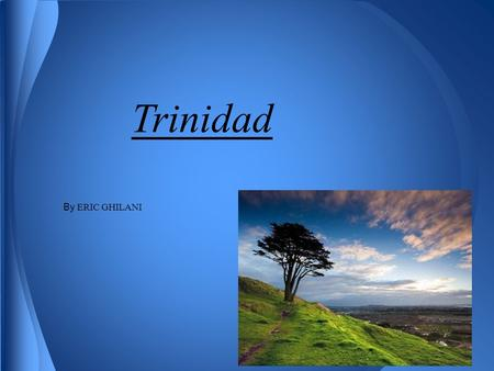 Trinidad By ERIC GHILANI. The main religions that they practice in trinidad are.... *30% Roman Catholic 24% Hindu 11% Anglican 6% Muslim 4% Presbyterian.