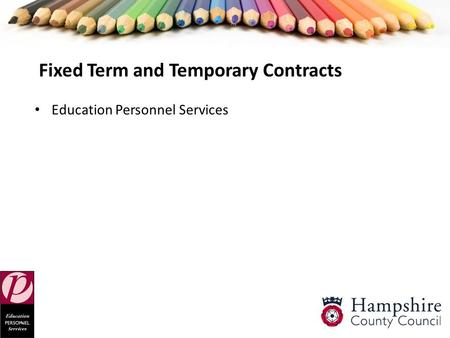 Fixed Term and Temporary Contracts Education Personnel Services.