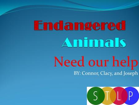 Need our help BY: Connor, Clacy, and Joseph. Javan Rhino Only 51 to 68 still live.