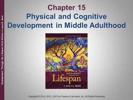 Physical Development: Age 45–65