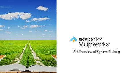 ISU Overview of System Training. Agenda  Foundations of Mapworks  The Process  Faculty/Staff Dashboard  Searching for a Student  Student Dashboard.
