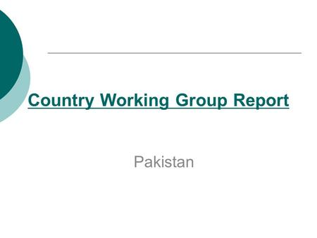 Country Working Group Report Pakistan. Policy Recommendation: 1 Universalization of Primary Education by 2015  Strategies  Right to Education should.