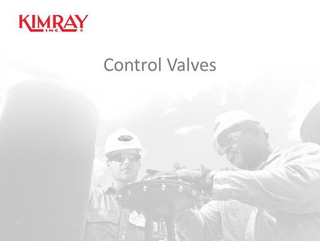 Control Valves. Section E1 For discharge of liquid or gas from vessels. For Back Pressure or Pressure Reducing applications with pressure pilots. Section.