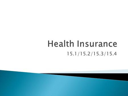 15.1/15.2/15.3/15.4.  hospital insurance  surgical insurance  regular medical insurance  major medical insurance  comprehensive medical insurance.