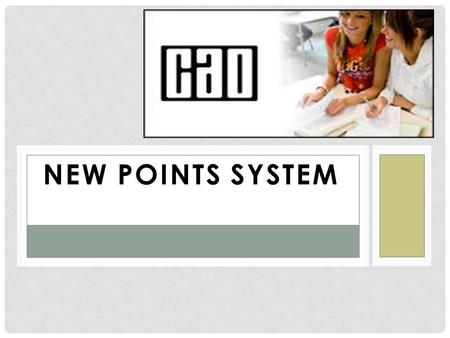 NEW POINTS SYSTEM. THE NEW POINTS SCALE The grades we achieve at both higher and ordinary level are now numbered from 1 – 8.