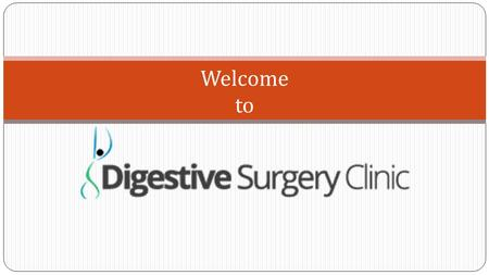 Welcome to. Digestive Surgery Clinic is a comprehensive weight loss and GI Surgery institute in India established with a view to offer health management.