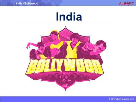 India - Bollywood © 2015 albert-learning.com India.