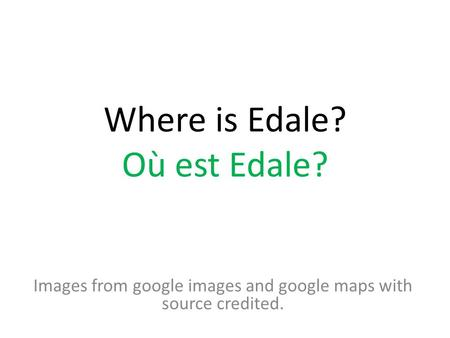 Where is Edale? Où est Edale? Images from google images and google maps with source credited.