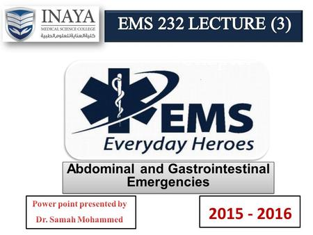 Chapter 4 Abdominal and Gastrointestinal Emergencies 2015 - 2016.