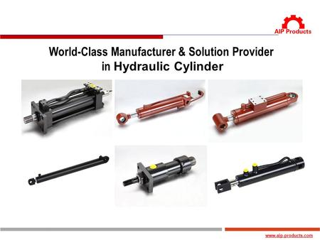 World-Class Manufacturer & Solution Provider in Hydraulic Cylinder.