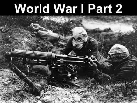 World War I Part 2. C. Rebuilding a Nation (ca. 1877- ca. 1914) 2.Increasing Influence and Challenges f. Identify and evaluate the factors that influenced.