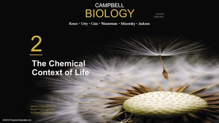 CAMPBELL BIOLOGY Reece Urry Cain Wasserman Minorsky Jackson © 2014 Pearson Education, Inc. TENTH EDITION CAMPBELL BIOLOGY Reece Urry Cain Wasserman Minorsky.