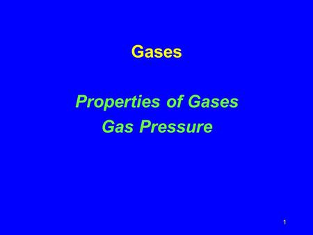 1 Gases Properties of Gases Gas Pressure 2 Gases What gases are important for each of the following: O 2, CO 2 and/or He? A. B. C. D.