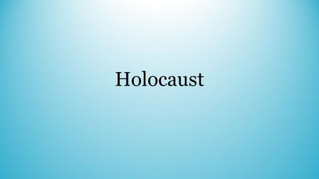 Holocaust. Holocaust begins in 1933 when Hitler comes to power and ends in 1945 once the Nazis were defeated by Allied powers. Jews, gypsies, homosexuals,