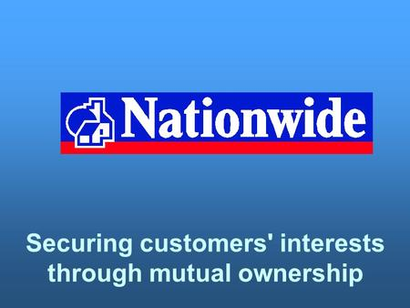 Securing customers' interests through mutual ownership.