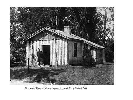 General Grant's headquarters at City Point, VA. Fort Sumter from Charleston Harbor, SC.