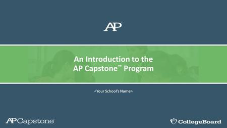 An Introduction to the AP Capstone ™ Program. Highlights Only CMS school chosen 3-5 schools in North Carolina Based on number of students taking classes.