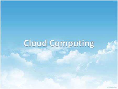 Agenda  What is Cloud Computing?  Milestone of Cloud Computing  Common Attributes of Cloud Computing  Cloud Service Layers  Cloud Implementation.