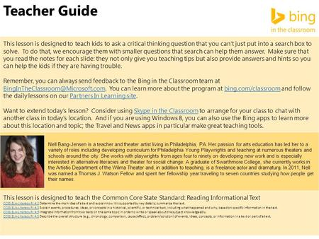 Teacher Guide This lesson is designed to teach kids to ask a critical thinking question that you can't just put into a search box to solve. To do that,