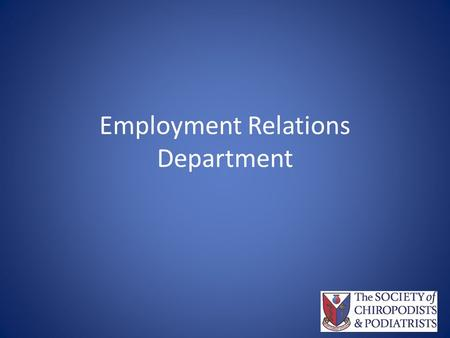 Employment Relations Department. Who is in the Department.