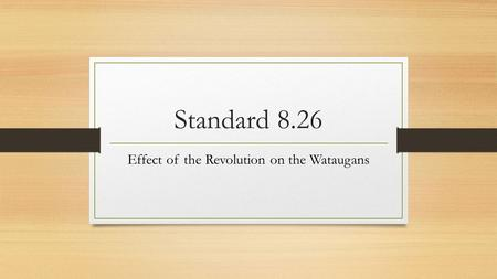 Effect of the Revolution on the Wataugans