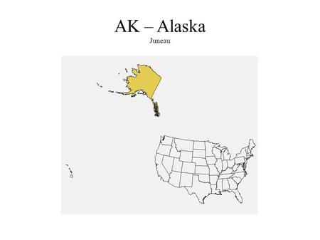 AK – Alaska Juneau. AL – Alabama Montgomery AR – Arkansas Little Rock.