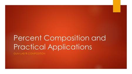 Percent composition lab