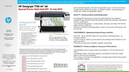 Retail File 18 07 2016 HP DesignJet Printers Special Promo Valid Until 29 07 2016 or Until Stock Last Prices, promotions, specifications, availability.